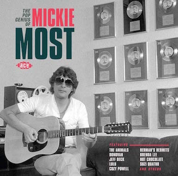 V.A. - The Pop Genius Of Mickie Most (due 25 jan )