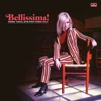 V.A. - Bellissima! More 1960's She-Pop From Italy ( Ltd Lp )