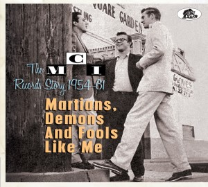 V.A. - The MCI Records Story 1954-61 : Martians ,Demons...