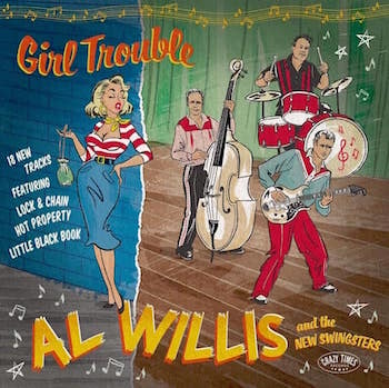 "Willis ,Al And The New Swingsters - Girl Trouble + cd (Ltd 10"")"