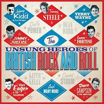 V.A. - The Unsung Heroes Of British Rock And Roll