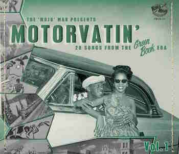 V.A. - Motorvatin' Vol 1 : 28 Songs From The Greenbook Era