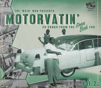 V.A. - Motorvatin' Vol 2 : 28 Songs From The Greenbook Era