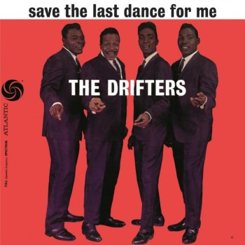 Drifters ,The - Save The Last Dance For Me ( 180gr Vinyl )