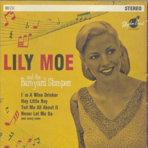 Moe ,Lily And The Barnyard Stompers - Limi Moe ....