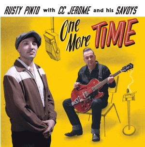 Pinto ,Rusty With C.C. Jerome And His Savoys - One More Time