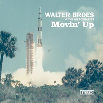 Broes ,Walter - Movin Up ( ltd lp )